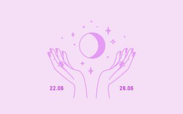 Horóscopo semanal: 22 a 28 de junho